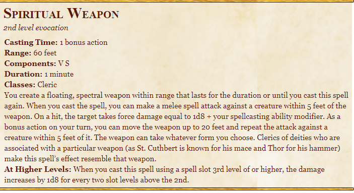 Spritual weapon 5 E Spell